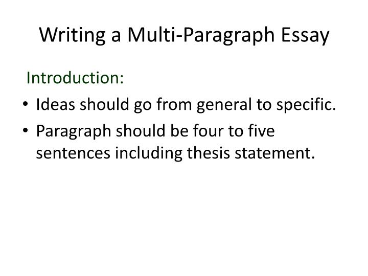 PPT - Writing a Multi-Paragraph Essay PowerPoint Presentation - ID