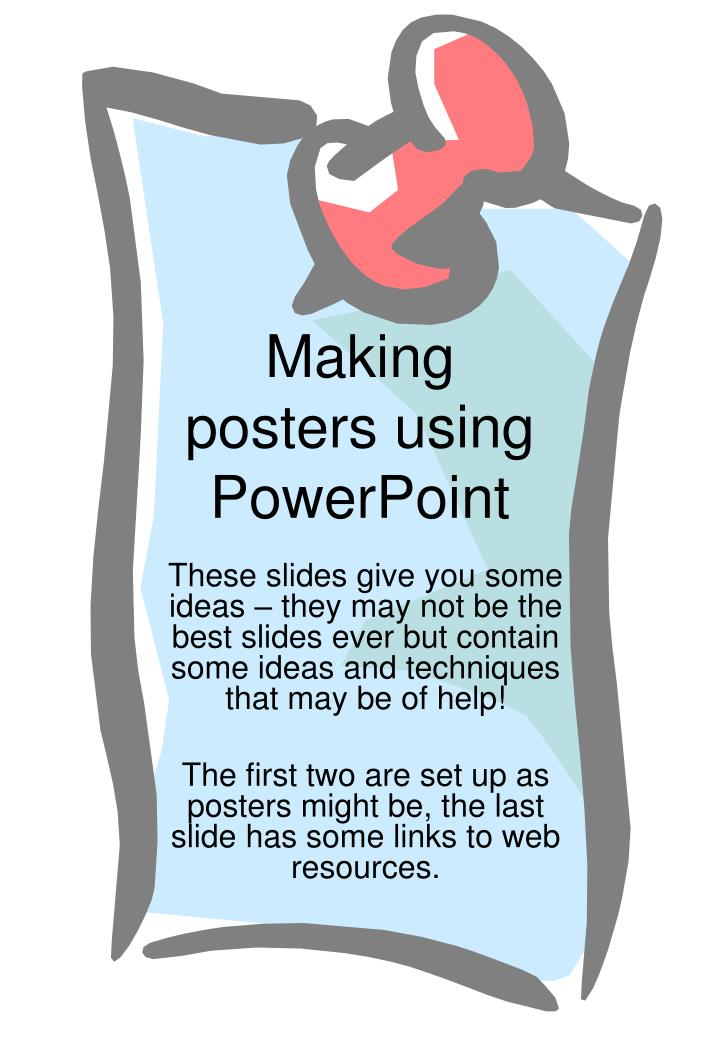 PPT - Making posters using PowerPoint PowerPoint Presentation - ID