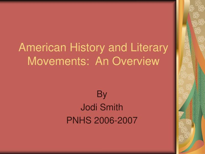 PPT - American History and Literary Movements An Overview