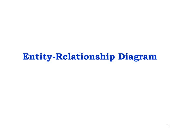 PPT - Entity-Relationship Diagram PowerPoint Presentation - ID4788873