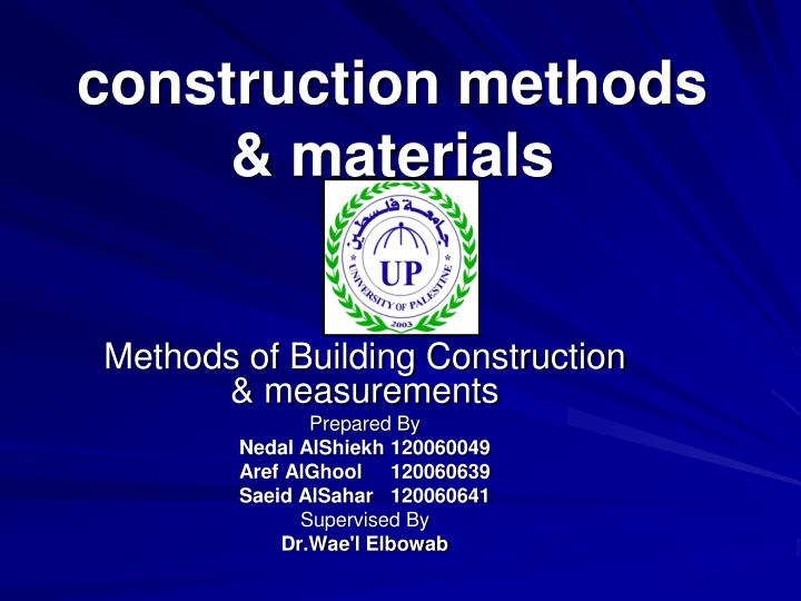 PPT - construction methods amp; materials PowerPoint Presentation