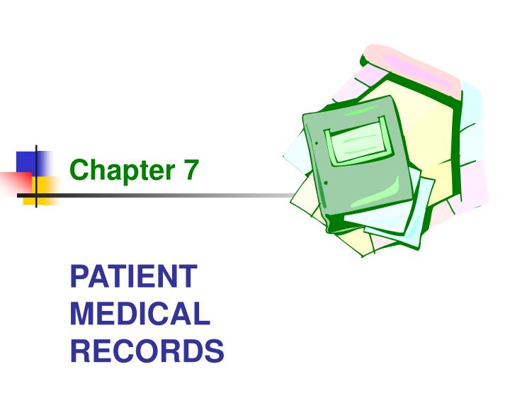 PPT - PATIENT MEDICAL RECORDS PowerPoint Presentation - ID4822046