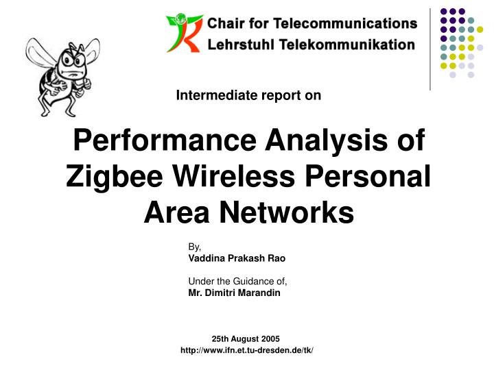 PPT - Intermediate report on Performance Analysis of Zigbee Wireless