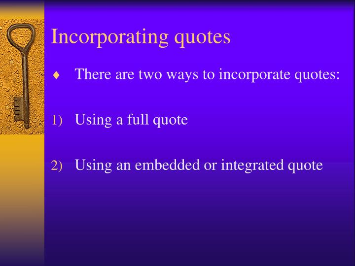 PPT - Incorporating quotes PowerPoint Presentation - ID5187032 - quote on presentation