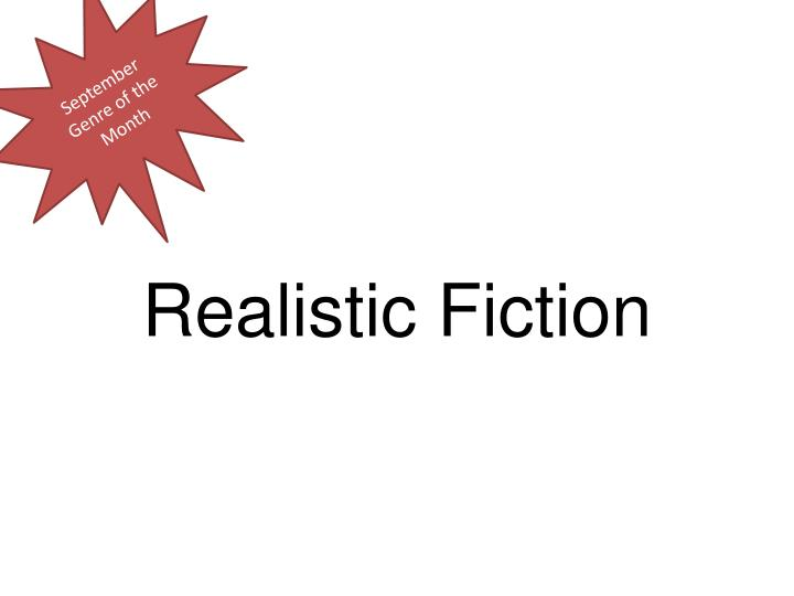 PPT - Realistic Fiction PowerPoint Presentation - ID5236818