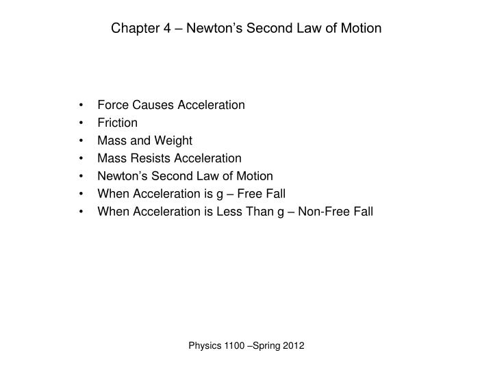 PPT - Chapter 4 \u2013 Newton\u0027s Second Law of Motion PowerPoint