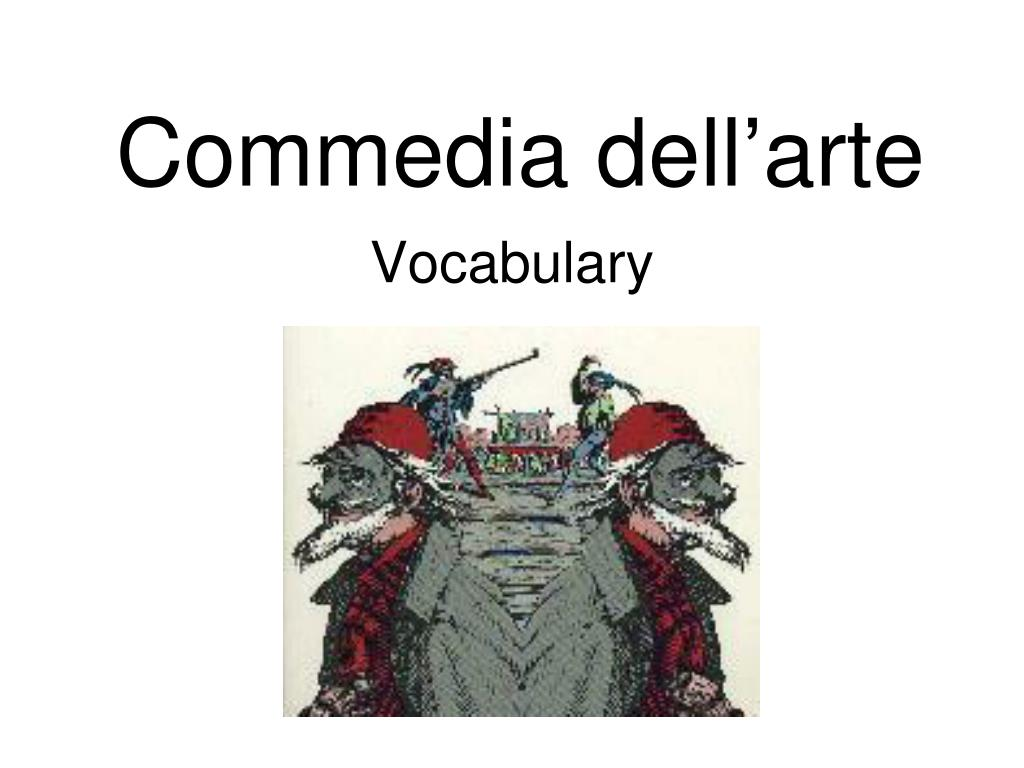 Commedia Dell'arte Word Meaning Ppt Commedia Dell Arte Powerpoint Presentation Id 5371867