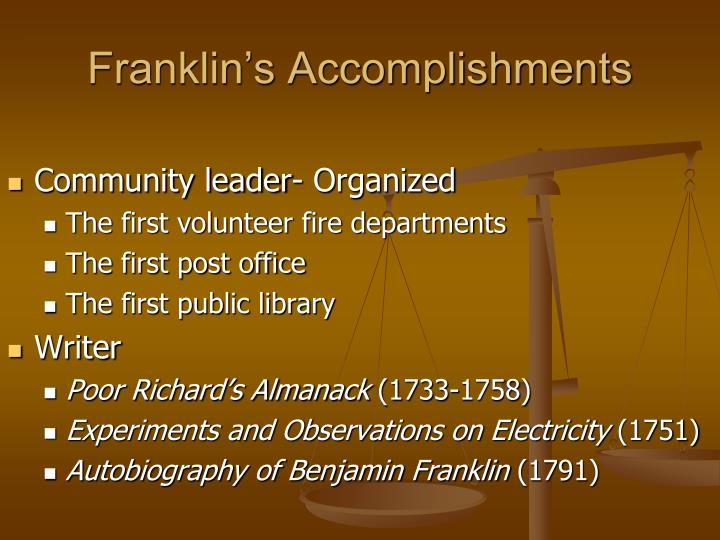 The life accomplishments of benjamin franklin College paper Academic