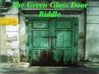 PPT - The Green Glass Door Riddle PowerPoint Presentation ...