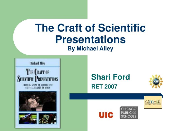 PPT - The Craft of Scientific Presentations By Michael Alley