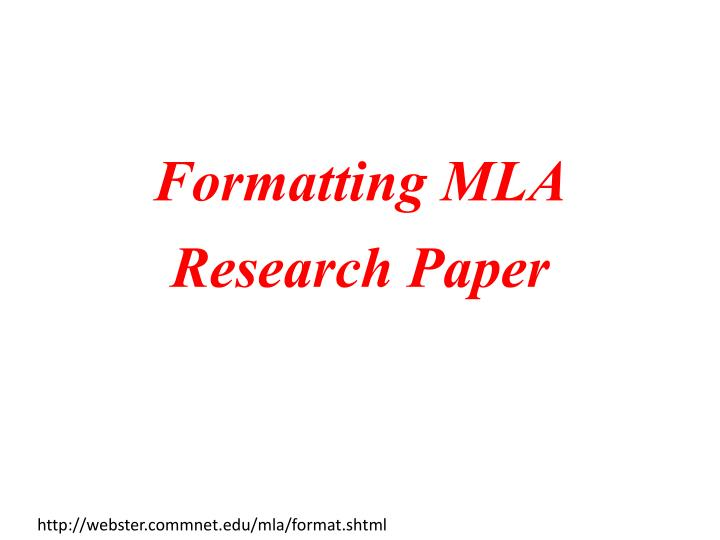 PPT - Formatting MLA Research Paper PowerPoint Presentation - ID5566780