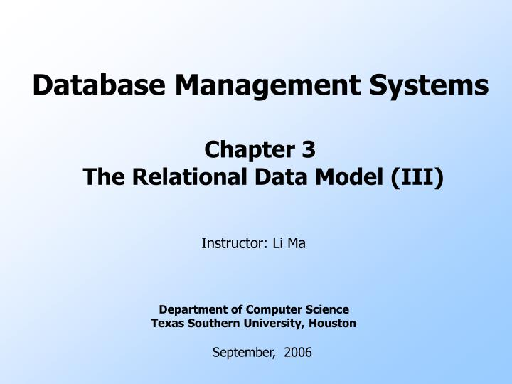 PPT - Database Management Systems Chapter 3 The Relational Data