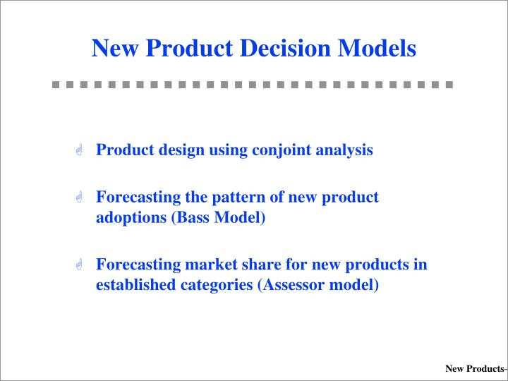 PPT - New Product Decision Models PowerPoint Presentation - ID5582325