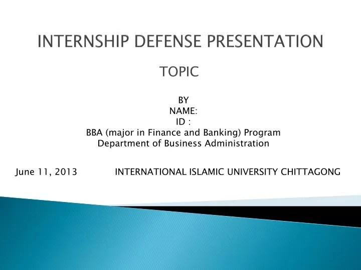 PPT - INTERNSHIP DEFENSE PRESENTATION PowerPoint Presentation - ID