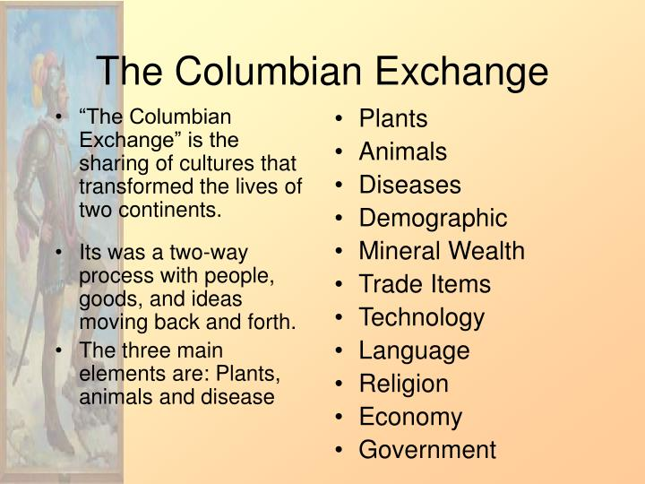 PPT - The Columbian Exchange PowerPoint Presentation ...