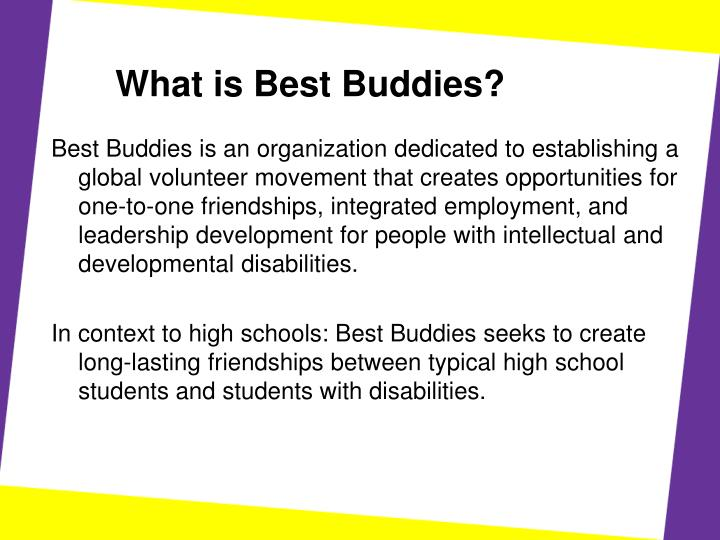 PPT - Welcome to the Best Buddies Interest Meeting! PowerPoint - best buddies organization