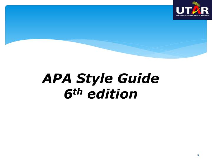 PPT - APA Style Guide 6 th edition PowerPoint Presentation - ID6022901