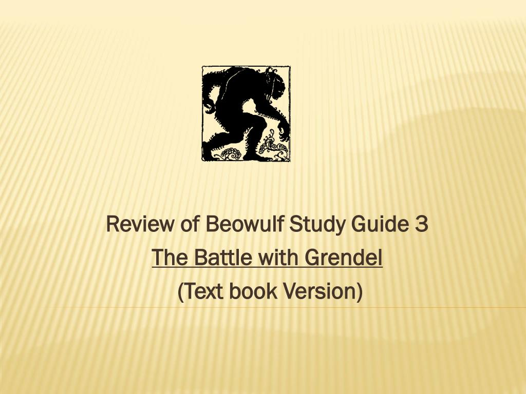 Study Guide 3 Ppt Review Of Beowulf Study Guide 3 The Battle With Grendel