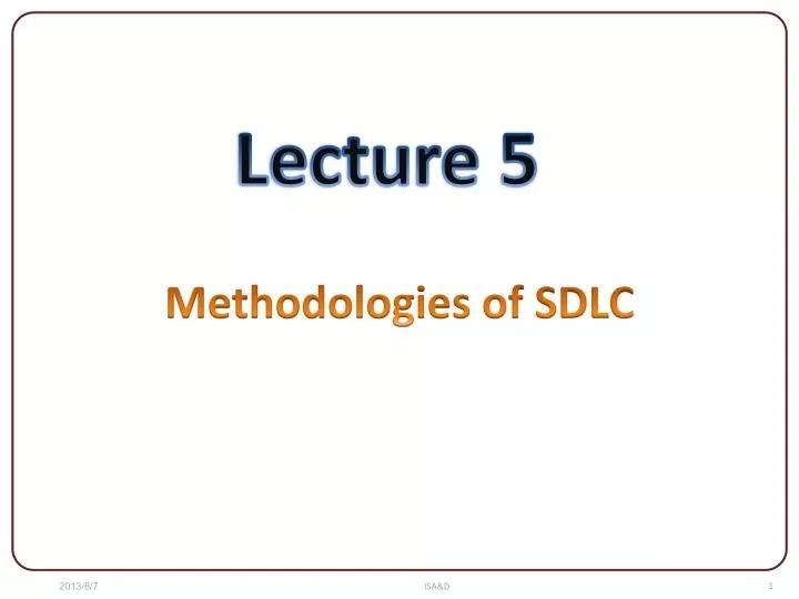 PPT - Methodologies of SDLC PowerPoint Presentation - ID6277593