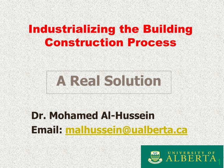 PPT - Industrializing the Building Construction Process PowerPoint