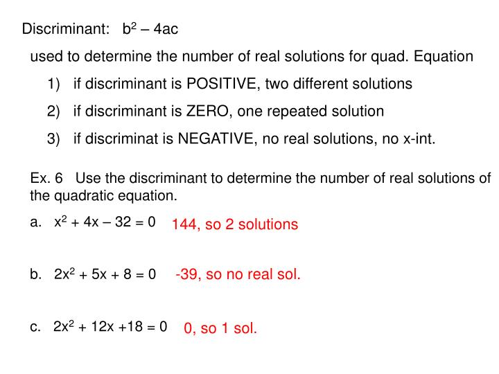 PPT - Ex 6 Use the discriminant to determine the number of real