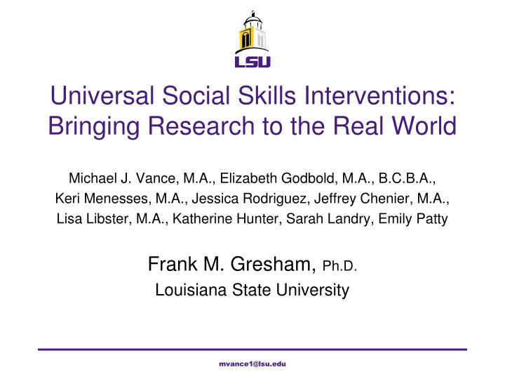 PPT - Universal Social Skills Interventions Bringing Research to