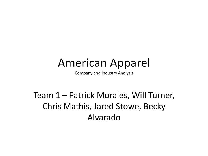 PPT - American Apparel Company and Industry Analysis PowerPoint