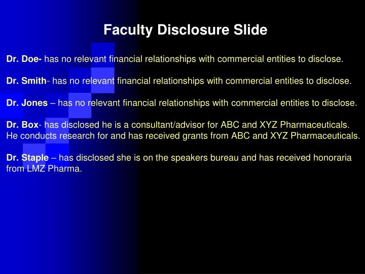 PPT - Faculty Disclosure Slide PowerPoint Presentation - ID6690040