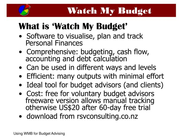PPT - What is \u0027Watch My Budget\u0027 Software to visualise, plan and