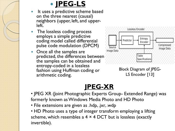 PPT - COMPARATIVE STUDY OF H264 INTRA FRAME CODING, JPEG, JPEG-LS