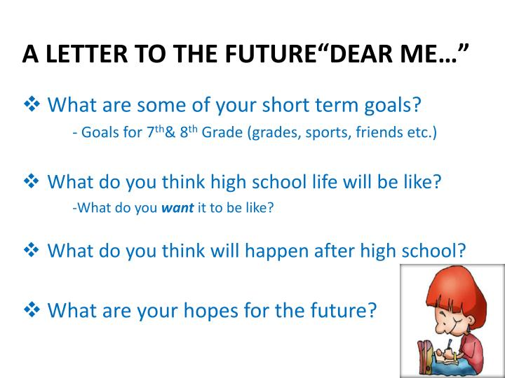 PPT - A LETTER TO THE FUTURE \u201cDEAR ME\u2026\u201d PowerPoint Presentation - ID
