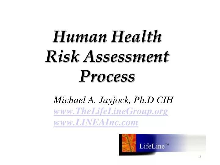 PPT - Human Health Risk Assessment Process PowerPoint Presentation