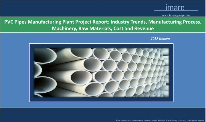 PPT - PVC Pipes Manufacturing Plant Cost, Machinery PowerPoint