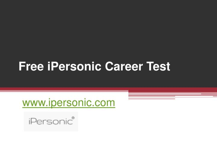 PPT - Online Free iPersonic Career Test - wwwipersonic