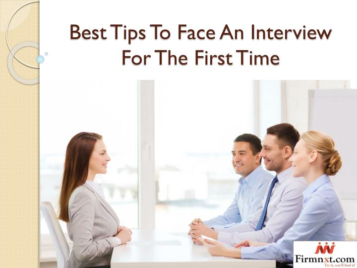 PPT - Best Tips To Face An Interview For The First Time PowerPoint
