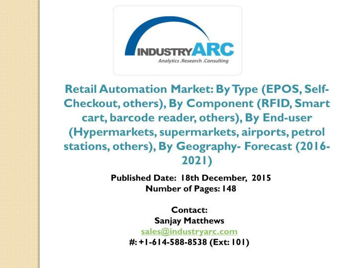 PPT - Retail Automation Market is use of various smart devices and
