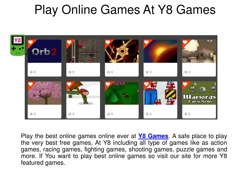 Y 8 Ppt Play Online Games At Y8 Games Powerpoint Presentation Id