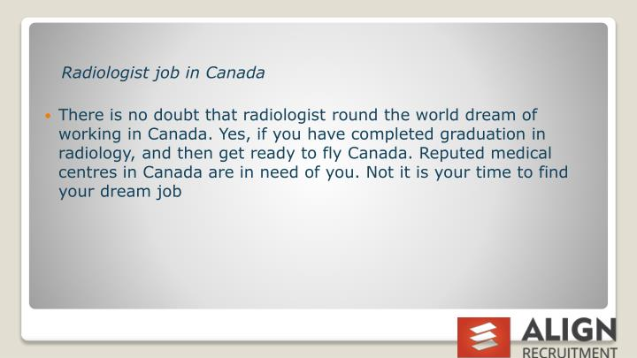PPT - Radiologist Vacancy in Canada \u2013 Your dream jobs are here