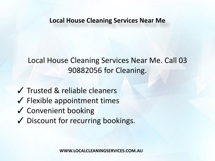 PPT - Local House Cleaning Services Near Me PowerPoint Presentation - local house cleaning