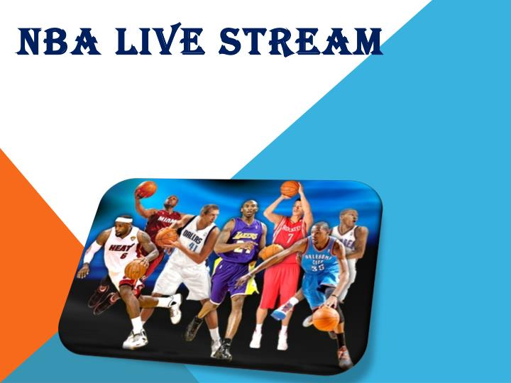 PPT - NBA Live Stream PowerPoint Presentation - ID7748554