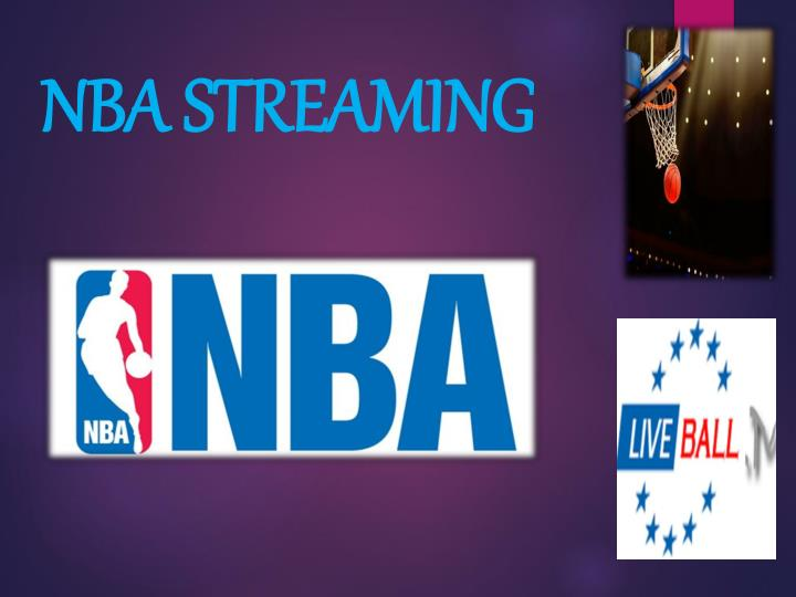 PPT - NBA Streaming PowerPoint Presentation - ID7748790
