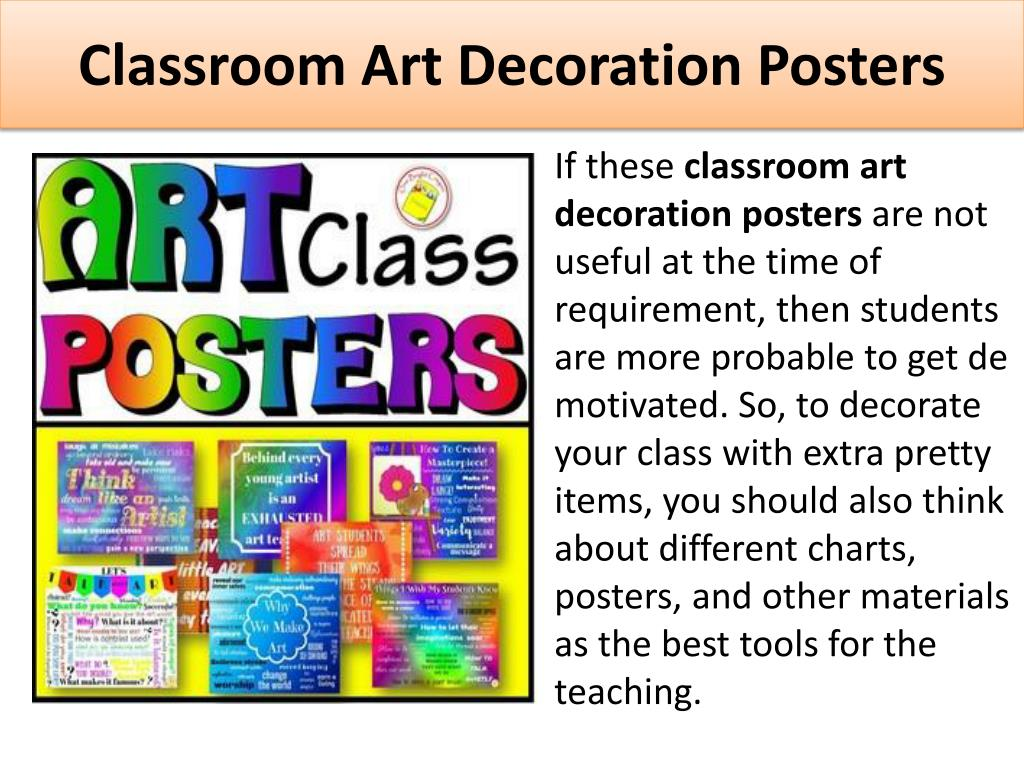 Art Decoration Class Ppt Different Types Of Educational Posters For Classroom