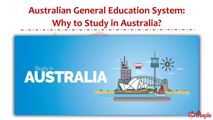 PPT - Australian General Education System - Why to Study in
