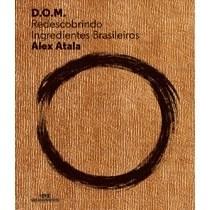 Livro - D.O.M.: Redescobrindo ingredientes brasileiros