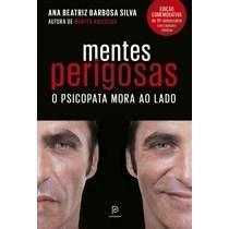 Livro - Mentes perigosas: O psicopata mora ao lado (Edição comemorativa de 10º aniversário)