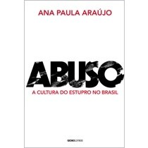 Livro - Abuso: A cultura do estupro no Brasil