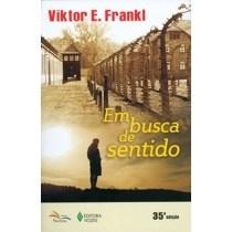 Livro - Em busca de sentido: Um psicólogo no campo de concentração