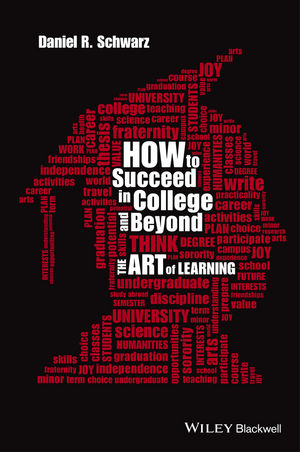 How to Succeed in College and Beyond The Art of Learning - Cornell