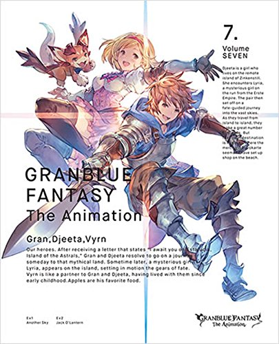 GRANBLUE FANTASY The Animation 7(完全生産限定版) [Blu-ray]