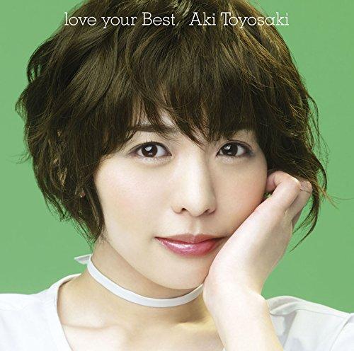 【早期購入特典あり】love your Best(初回生産限定盤)(DVD付)(オリジナルブロマイド付)